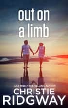 Out on a Limb ebook by Christie Ridgway