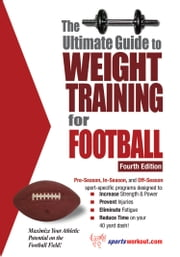 The Ultimate Guide to Weight Training for Football ebook by Rob Price