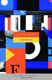 Anagrams ebook by Lorrie Moore