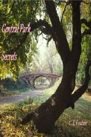 Central Park Secrets ebook by C. E. Coutant