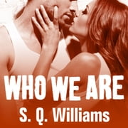 Who We Are audiobook by S. Q. Williams