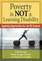 Poverty Is NOT a Learning Disability ebook by Lizette (Tish) Y. Howard,Sandy G. (Grogan) Dresser,Dennis R. Dunklee