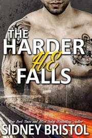 The Harder He Falls ebook by Sidney Bristol