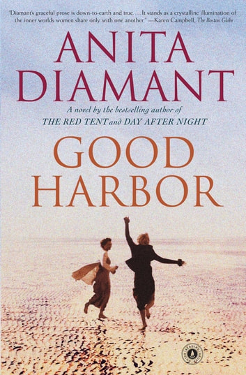Good Harbor - A Novel ebook by Anita Diamant