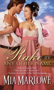 A Rake by Any Other Name ebook by Mia Marlowe
