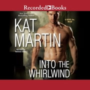 Into the Whirlwind audiobook by Kat Martin