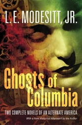 Ghosts of Columbia ebook by L. E. Modesitt