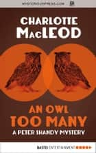 An Owl Too Many ebook by Charlotte MacLeod