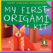 My First Origami - (Downloadable Material Included) ebook by Joel Stern