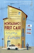 Montalbano's First Case and Other Stories ebook by Andrea Camilleri, Stephen Sartarelli