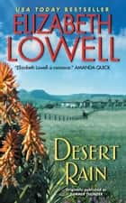 Desert Rain ebook by Elizabeth Lowell