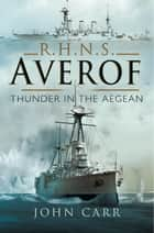 RHNS Averof ebook by John Carr