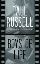 Boys of Life ebook by Paul Russell