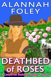 Deathbed of Roses ebook by Alannah Foley