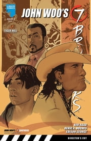 JOHN WOO: SEVEN BROTHERS (SERIES 2), Issue 7 ebook by Benjamin Raab,Deric A. Huges,Edison George