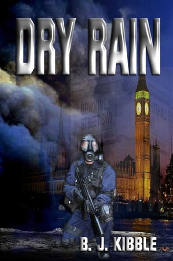 Dry Rain ebook by B J Kibble