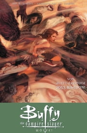 Buffy The Vampire Slayer, Staffel 8, Band 3 - Wölfe! ebook by Joss Whedon,Georges Jeanty