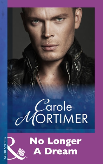No Longer A Dream (Mills & Boon Modern) ebook by Carole Mortimer