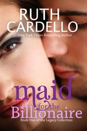Maid for the Billionaire ebook by Ruth Cardello