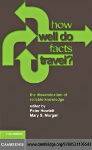 How Well Do Facts Travel? ebook by Howlett, Peter
