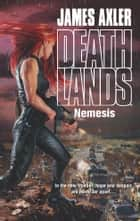 Nemesis ebook by James Axler