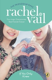 If You Only Knew ebook by Rachel Vail