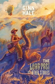 The Long Past & Other Stories ebook by Ginn Hale