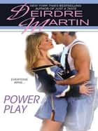 Power Play ebook by Deirdre Martin