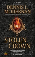Stolen Crown ebook by Dennis L. McKiernan