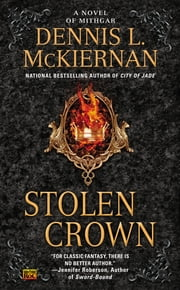 Stolen Crown - A Novel of Mithgar ebook by Dennis L. McKiernan