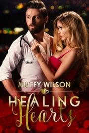 Healing Hearts - The Hearts Series, #4 ebook by Muffy Wilson