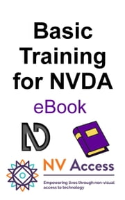 Basic Training for NVDA ebook by NV Access