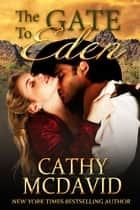 The Gate to Eden ebook by Cathy McDavid