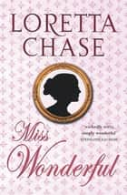 Miss Wonderful - Number 1 in series ebook by Loretta Chase