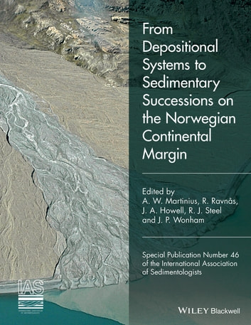 From Depositional Systems to Sedimentary Successions on the Norwegian Continental Margin ebook by