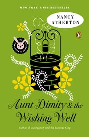 Aunt Dimity and the Wishing Well ebook by Nancy Atherton
