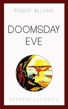 Doomsday Eve ebook by Robert Williams