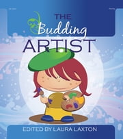 The Budding Artist ebook by Laura Laxton