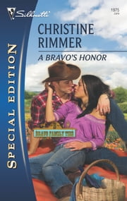 A Bravo's Honor ebook by Christine Rimmer