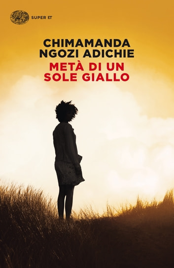 Metà di un sole giallo ebook by Chimamanda Ngozi Adichie