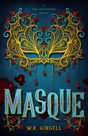 Masque ebook by W.R. Gingell