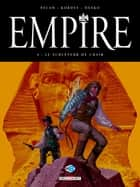 Empire T04 - Le Sculpteur de chair ebook by Jean-Pierre Pécau, Igor Kordey