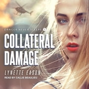 Collateral Damage audiobook by Lynette Eason