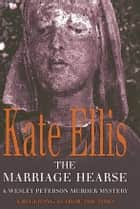 The Marriage Hearse - Number 10 in series ebook by Kate Ellis