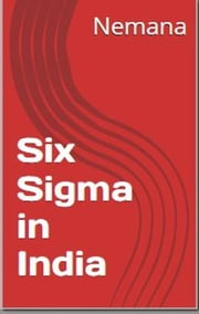 Six Sigma In India ebook by Shyamala Nemana