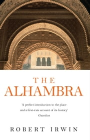 The Alhambra ebook by Robert Irwin