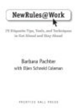 New Rules @ Work - 79 Etiquette Tips, Tools, and Techniques to Get Ahead and Stay Ahead eBook by Barbara Pachter,Ellen Schneid Coleman