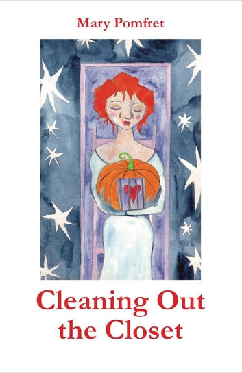 Cleaning Out the Closet ebook by Mary Pomfret