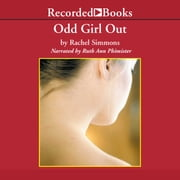 Odd Girl Out - The Hidden Culture of Aggression in Girls audiobook by Rachel Simmons