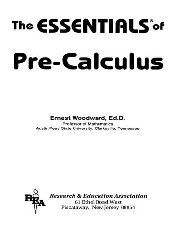 Pre-Calculus Essentials ebook by Ernest Woodward